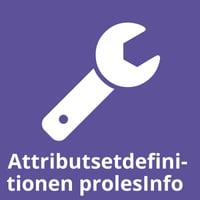 Attributsetdefinitionen prolesInfo