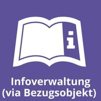 Infoverwaltung (via Bezugsobjekt)