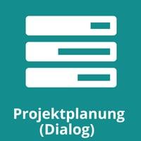 Projektplanung (Dialog)