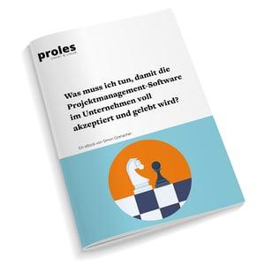 eBook: Was muss ich tun, damit die Projektmanagement-Software im Unternehmen voll akzeptiert und gelebt wird?