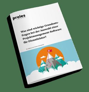 eBook: Was sind wichtige Grundsatzfragen bei der Auswahl einer Projektmanagement-Software für Dienstleister?