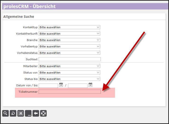 proles - prolesCRM - Ticketnummer - Suchfunktionen