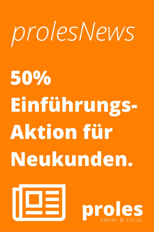 50% Einführungsaktion für Neukunden