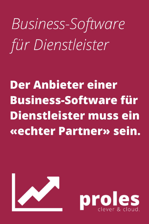 Der Anbieter einer Business-Software für Dienstleister muss ein «echter Partner» sein