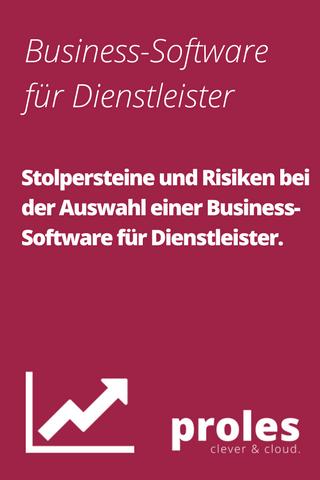 Stolpersteine und Risiken bei der Auswahl einer Business-Software für Dienstleister