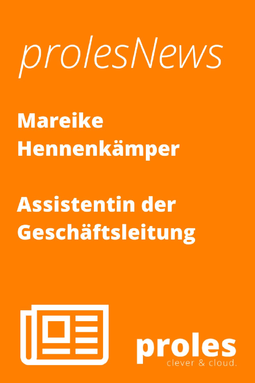 prolesNews: Mareike Hennenkämper - Assistentin der Geschäftsleitung